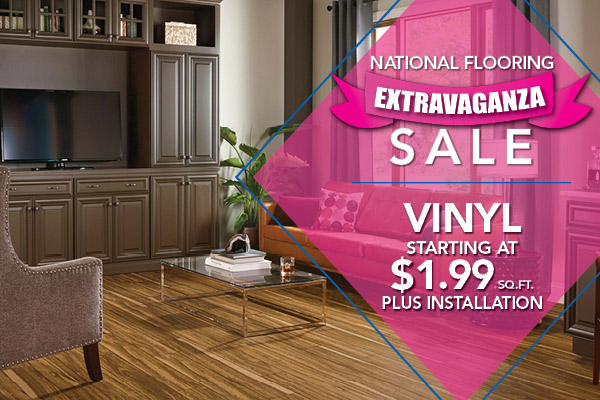 Vinyl starting at $1.99 sq.ft. during our National Flooring Extravaganza Sale in May!