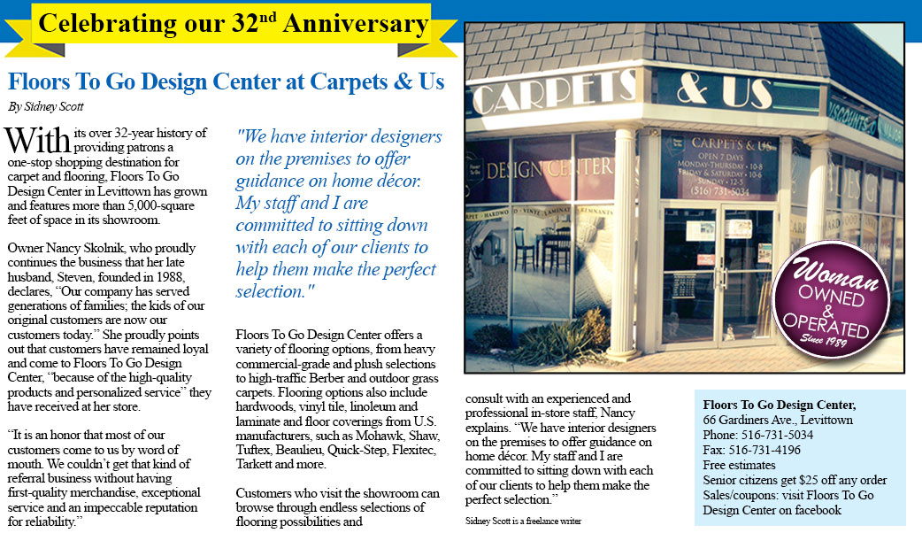 Floors To Go Design Center Carpets & Us is celebrating over 32 years in business!