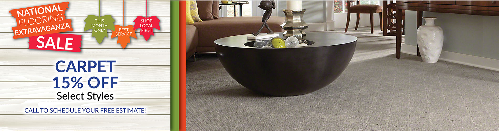 National Flooring Extravaganza Sale Going On Now! 15% off select carpet styles – Call to schedule your free estimate!